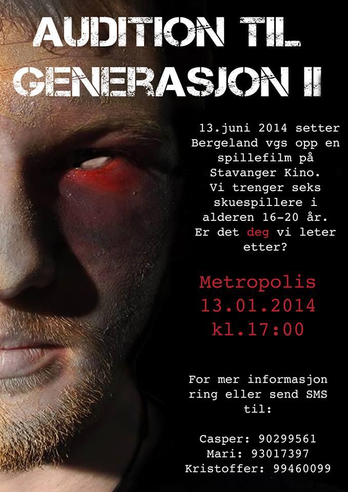 Audition til generasjon II, mandag 13. januar kl.17.00 på Metropolis