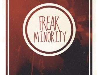 Freak Minority relase party @ Metropolis torsdag 10. april, dørene åpner kl.18.30 CC: GRATIS