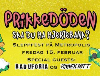 Prikkedöden // Bad uforia // Pinnekjøtt – Rusfritt arr. 15. februar kl. 19.00 – CC: gratis