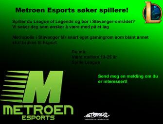 Metroen Esports søker spillere!
