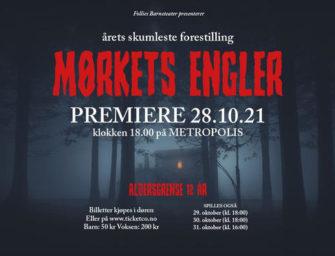 Follies Barn og Ungdomsteater – Mørkets Engler 28. – 31. oktober